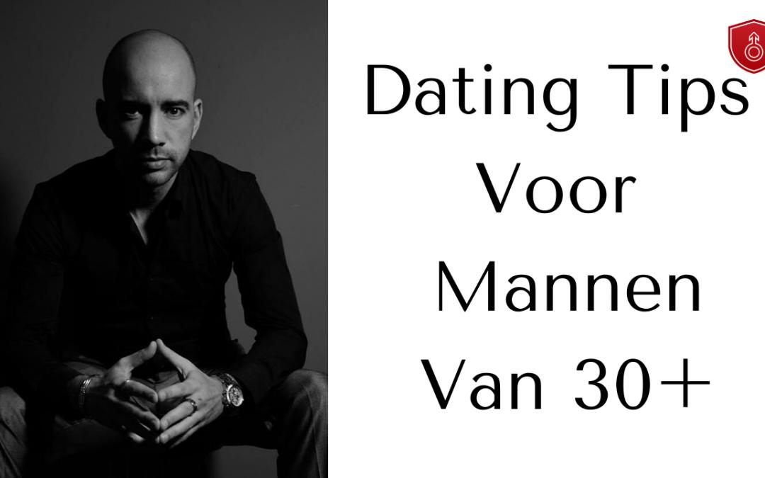 Dating Tips Voor Mannen Van 30 Plus