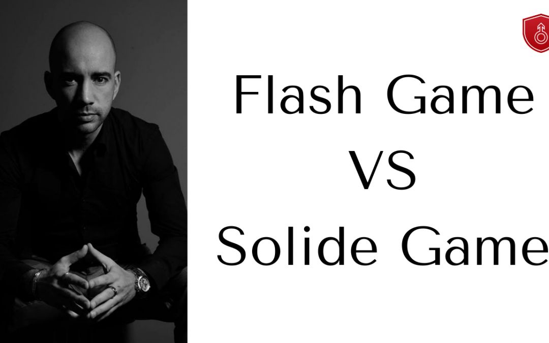 Flash Game VS Solide Game